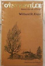 Oysterville : Roads to Grandpa's Village by Willard R. Espy (1977)
