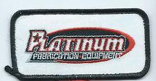 Platinum Fabrication Equipment advertising patch 2 X 4 #1832