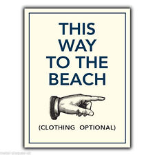 THIS WAY TO THE BEACH METAL SIGN WALL PLAQUE humorous funny poster print picture