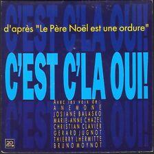 C'EST C'LA OUI d'après LE PERE NOEL EST UNE ORDURE 45T SP TREMA 410.475 PRESSE