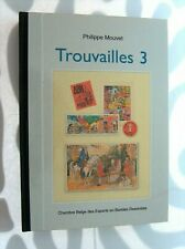 PHILIPPE MOUVET TROUVAILLES 3 CBEBD  EDITION ORIGINALE 2012 ETAT NEUF