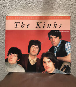 The Complete Guide to the Music of the Kinks Johnny Rogan