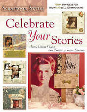 Scrapbook Styles: Celebrate Your Stories by Carol Louise Shreeve, Anita-F055