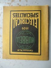 Hubbell 1929 Catalog No. 19 of Electrical Specialties
