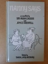 NANNY SAYS, AS RECALLED BY SIR HUGH CASSON AND JOYCE GRENFELL