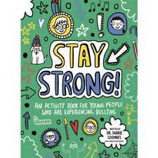 Stay Strong Mindful Kids an Activity Book for Young People Who Are Experiencing