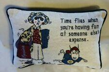 """Hallmark Shoebox Maxine Pillow """"Time Flies When You're Having Fun . . """" 9""""x12"""""""