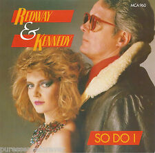 "MIKE REDWAY & FIONA KENNEDY - So Do I (UK 2 Tk 1985 7"" Single PS)"