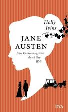 Jane Austen. Eine Entdeckungsreise durch ihre Welt von Holly Ivins (2017, Gebundene Ausgabe)