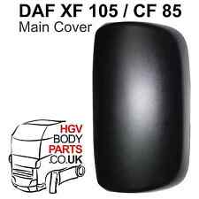 DAF XF 105 CF 85 Wing Main Mirror Back Cover