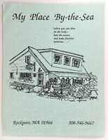 1980's Menu MY PLACE BY THE SEA Restaurant Rockport Massachusetts