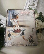 Blechschild Wandbild Soap for washing.. ..Vintage SHABBY