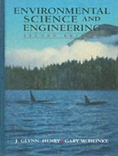 Environmental Science and Engineering by J. Glynn Henry|Gary W. Heinke