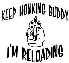 Keep Honking - Decal Window Guns Sticker Car RV Truck ATV Outdoor Funny Vinyl