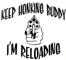 Keep Honking - Decal Window Guns Sticker Car RV Truck ATV Outdoor Funny Vinyl