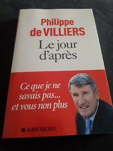 Philippe De Villiers / Le Jour D'après / Livre Neuf