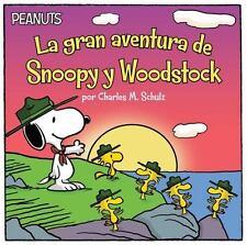 LA GRAN AVENTURA DE SNOOPY Y WOODSTOCK/ SNOOPY AND WOODSTOCK'S GREAT ADVENTURE -