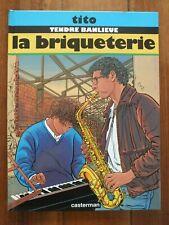 + BD Tito Tendre Banlieue - La Briqueterie - Casterman 1991 +