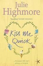 Kiss Me Quick, Highmore, Julie, New Book