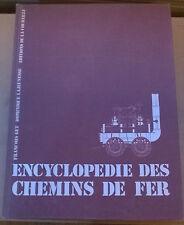 ENCYCLOPEDIE DES CHEMINS DE FER, par F. GET et D. LAJEUNESSE, Ed. la COURTILLE
