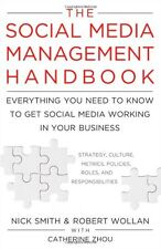 The Social Media Management Handbook: Everything You Need To Know To Get Social