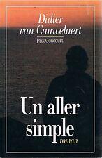 DIDIER VAN CAUWELAERT UN ALLER SIMPLE Goncourt + PARIS POSTER GUIDE