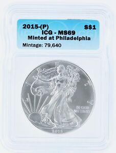 2015 (P) Silver Eagle ICG MS69 S$1 Philadelphia Struck 1 of 79,640