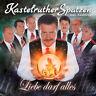 KASTELRUTHER SPATZEN - LIEBE DARF ALLES - CD - LADENNEU