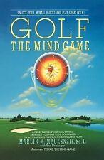 Golf: The Mind Game: By Mackenzie, Marlin M.