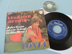 """7"""" Single TONIA Ich will leben nur mit dir Philips 1971 Germany   M- to EX"""