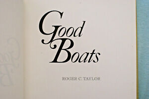 Good Boats by Roger C. Taylor - Hardbound