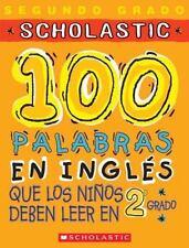 100 palabras en inglés que los niños deben leer en 2o grado: Spanish (101 Words