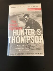 THE PROUD HIGHWAY *SIGNED ARC BY HUNTER S. THOMPSON*