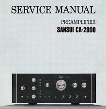SANSUI CA-2000 Stéréo Préampli service manual Inc BLK diag SCHEM diag livre anglais