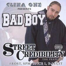 Chicano Rap CD Bad Boy - Street Credibility - Clika One SPM Lil One Mr. Nano