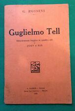 G. ROSSINI - GUGLIELMO TELL - 1931  D8