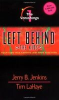 The Vanishings (Left Behind: The Kids #1) by Jerry B. Jenkins, Tim LaHaye