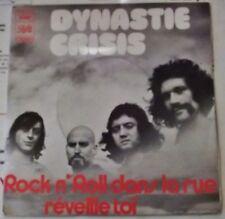RARE SP 45T DYNASTIE CRISIS FRENCH 2 titres 1972 Rock N' Roll dans la rue