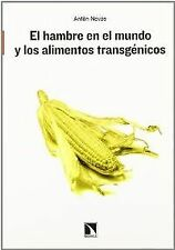 World hunger and transgenic food. Expedited shipping (spain)