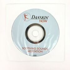 Danskin Now Soothing Sounds Meditation Relaxation CD Disc Only