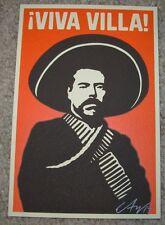 ERNESTO YERENA Handbill Silkscreen Print VIVA VILLA poster art shepard fairey