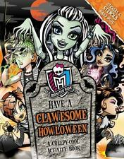 Monster High: Have a Clawesome Howloween: A Creepy-Cool Activity Book (Paperback