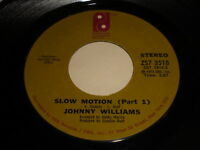 Johnny Williams: Slow Motion (Part 1) / Shall We Gather By The Water 45