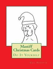Mastiff Christmas Cards : Do It Yourself by Gail Forsyth (2015, Paperback)