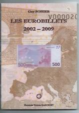 LES EUROBILLETS 2002-2009 TOME 2 Editions GADOURY