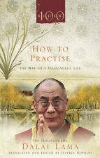 How To Practise: The Way to a Meaningful Life,Dalai Lama- 9781846041082