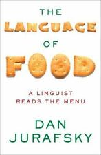 Language of Food : A Linguist Reads the Menu-ExLibrary