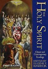 The Holy Spirit: Classic and Contemporary Readings by John Wiley and Sons Ltd...