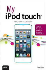 (Very Good)-My iPod Touch (covers iPod Touch 4th and 5th Generation Running iOS