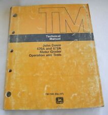 John Deere 670A 672A Motor Grader Technical Service Repair Operation Test Manual